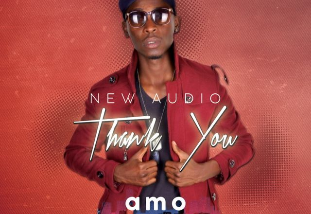 New song Alert: THANK YOU by Amo- Listen to it here